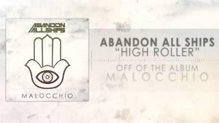 Abandon All Ships - High Roller
