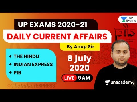 Current Affairs Today | 8 July 2020 | The Hindu Editorial & PIB Analysis by Anup Sir