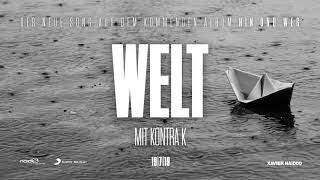 Xavier Naidoo   Welt (feat. Kontra K) [Official Audio]