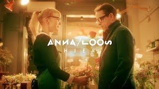 Anna Loos   Hier (Offizielles Video)