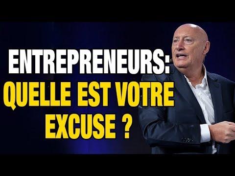 Entrepreneurs : Quelle Est Votre Excuse ?