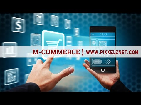 Video Benefits of M-Commerce