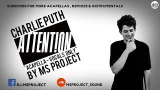 Charlie Puth - Attention (Acapella - Vocals Only)