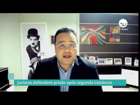 Juristas defendem prisão após segunda instância - 04/05/21