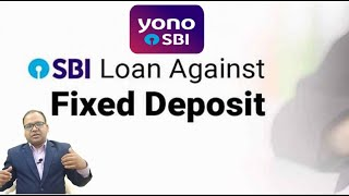 Avail overdraft against fixed deposit using SBI YONO App