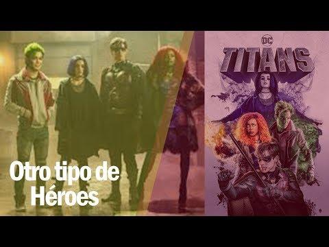 #CineMúsicaYAlgoMás | Titanes de Netflix
