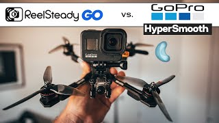 Reelsteady Go or Hypersmooth 2.0 for FPV? | GoPro Hero 8