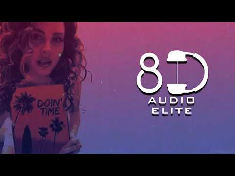 Lana Del Rey - Doin' Time (8D Audio Elite)