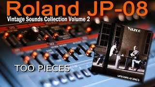Roland (Boutique) JP-08 Demo Yazoo - Too Pieces
