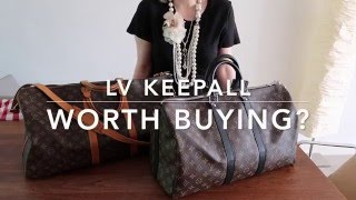 LV Worth It Series - Keepall 55 & 45 - Episode 1
