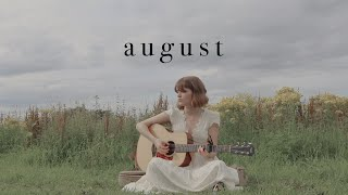 august - taylor swift (acoustic cover)