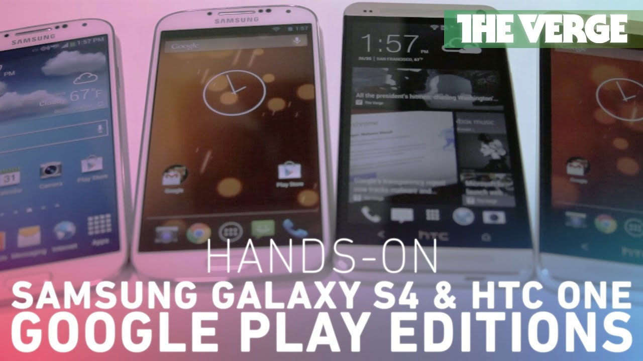 Stock Android on the HTC One and Samsung Galaxy S4 (Google Play Editions) thumbnail
