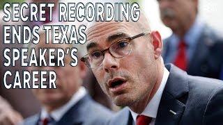 Secret recording ends Texas House Speaker's career