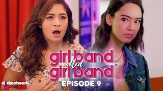 GIRL BAND CALLED GIRL BAND: Episode 9