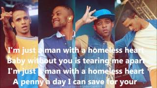 JLS Homeless heart with lyrics