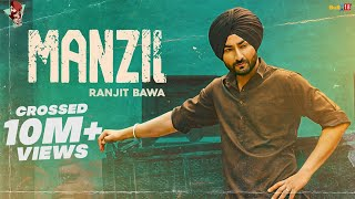 MANZIL SONG LYRICS RANJIT BAWA | DESI CREW