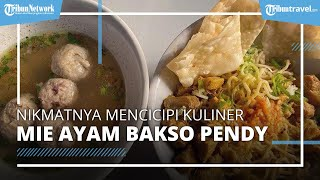 Nikmatnya Mie Ayam Bakso Pendy, Kuliner Langganan Pelajar di Jakbar yang Eksis Sejak 1980-an