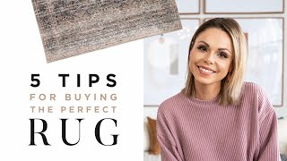 5 Tips For Buying The Perfect Rug