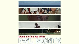 Adonis & Osain del Monte - Pa