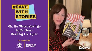 """Oh, The Places You'll Go!"" Read By Liv Tyler"