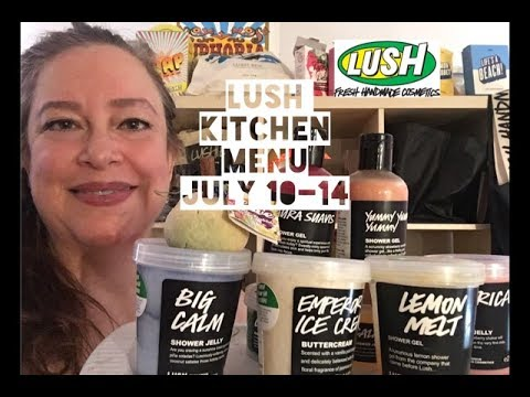 Lush Kitchen July 10-14 Menu | Lush Encyclopedia Blog