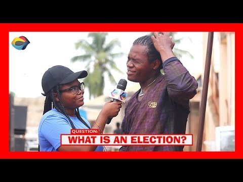What is an ELECTION? | Street Quiz | Funny Videos | Funny African Videos | African Comedy |