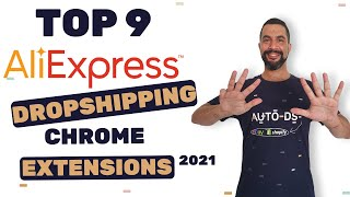 Top 9 Must Have Chrome Extensions For Dropshipping From AliExpress 2021   eBay Shopify Dropshipping