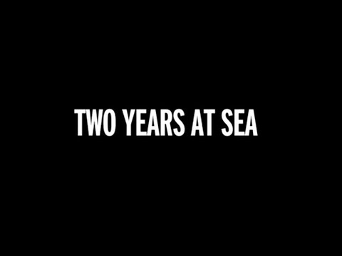 Two Years at Sea - Bande annonce HD