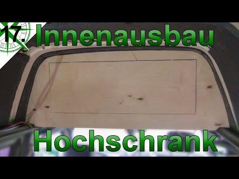 Innenausbau | Hochschrank mit Gasdruckfeder | vom VW T4 Syncro Transporter zum Camper | # 17.