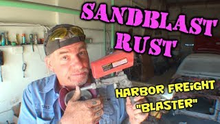 How To Remove RUST - Do It Yourself Sandblasting