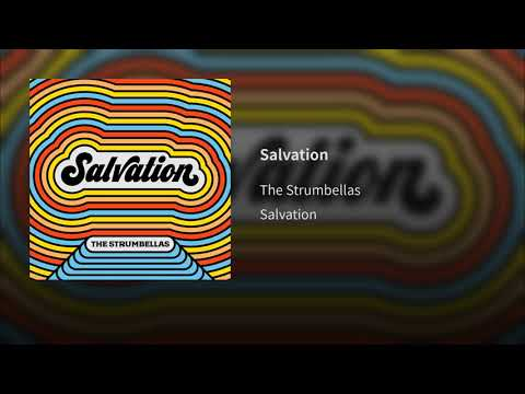 Salvation - The Strumbellas