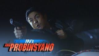 FPJ's Ang Probinsyano: Cardo Attacks The Syndicates