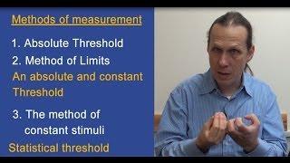 Methods For Measuring Thresholds: Cognitive Psychology - Dr. Boaz Ben David