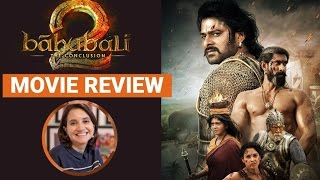 Baahubali 2: The Conclusion | Movie Review | Anupama Chopra