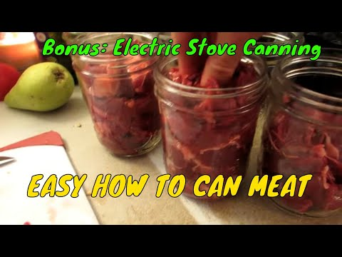 HOW TO CAN MEAT ON A ELECTRIC STOVE