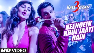 Neendein Khul Jaati Hain - Song Video - Hate Story 3
