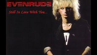 Evenrude - Still In Love With You subtitulos en español