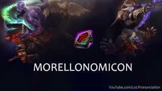 LoL Pronunciation - Morellonomicon
