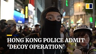 Hong Kong police admit 'decoy operation'