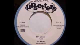 BOB MARLEY & THE UPSETTERS – Mr Music [Dub Plate]
