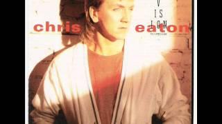 Chris Eaton - Talk To Me