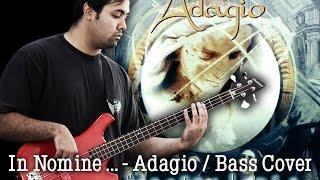 In nomine ... - Adagio - Bass Cover