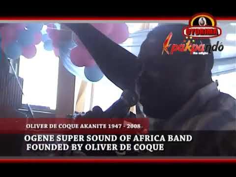 ORIGINAL BAND OF OLIVER DE COQUE; OGENE SUPER SOUND OF AFRICA