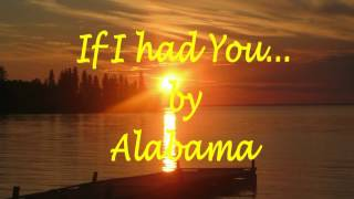 If I had you by Alabama