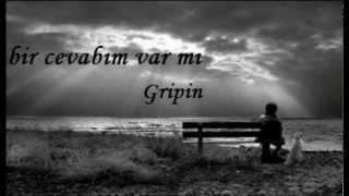 Gripin- Bir cevabım var mı? (2012)