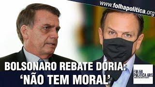 Bolsonaro detona Doria