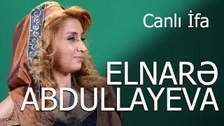 Elnarə Abdullayeva Canlı İfa 2017