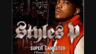 Styles P - Good Times (I Get High)
