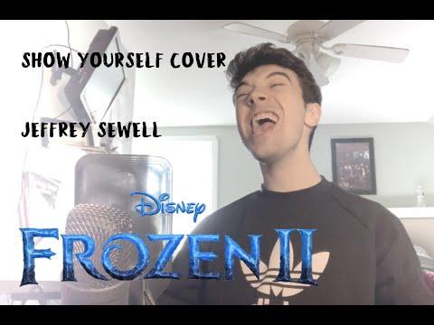 Show Yourself - Frozen 2 - (Idina Menzel, Evan Rachel Wood) COVER - Jeffrey Sewell