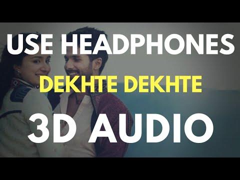 Dekhte Dekhte : Batti Gul Meter Chalu (3D AUDIO)   Virtual 3D Audio